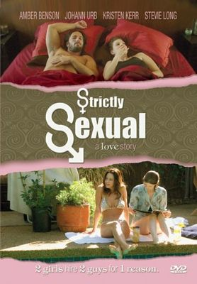 Только секс / Strictly Sexual (2008) DVDRip Rus
