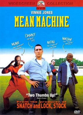 Костолом (Злая машина) / Mean Machine